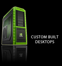 Custom Built Desktops